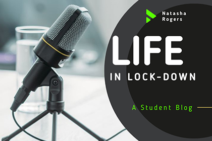 Life In Lockdown - A Student Perspective